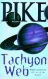 The Tachyon Web - Christopher Pike