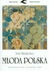 Mloda Polska (Wielka Historia Literatury Polskiej) (Polish Edition) - Artur Hutnikiewicz