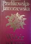 Wybór wierszy - Maria Pawlikowska-Jasnorzewska