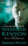 Darkness Within  - Sherrilyn Kenyon, Kinley MacGregor