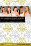 Charmed and dangerous - Lisi Harrison