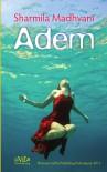 Adem - Sharmila Madhvani