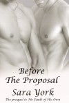 Before The Proposal - Sara York