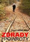Zdrady i powroty - Elżbieta Jodko-Kula