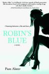 Robin's Blue - Pam Alster