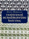 Traditional Scandinavian Knitting - Sheila McGregor