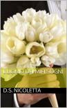 L'uomo dei miei sogni 1 (Italian Edition) - D.S. Nicoletta
