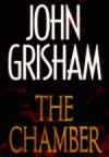 The Chamber - John Grisham, Alexander Adams