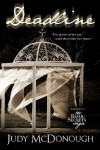 Deadline (The Bayou Secrets Saga) (Volume 1) - Judy McDonough
