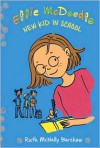 Ellie McDoodle: New Kid in School - Ruth McNally Barshaw
