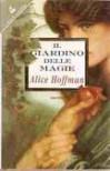 Il giardino delle magie - Alice Hoffman, Maria Olivia Crosio