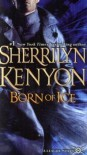 Born of Ice - Sherrilyn Kenyon