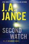 Second Watch: A J. P. Beaumont Novel - J.A. Jance