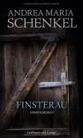 Finsterau - Andrea Maria Schenkel