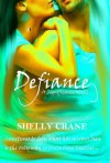 Defiance - Shelly Crane