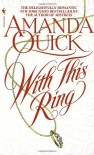 With This Ring - Amanda Quick