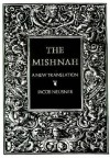The Mishnah: A New Translation - Jacob Neusner