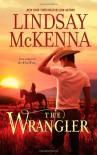 The Wrangler (Hqn) - Lindsay McKenna