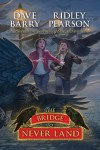 The Bridge to Never Land - Dave Barry, Ridley Pearson