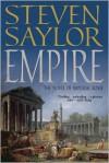 Empire: The Novel of Imperial Rome - Steven Saylor