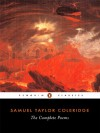 The Complete Poems - William Keach, Samuel Taylor Coleridge