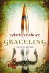 Graceling (Spanish Edition) -  Kristin Cast;Cashore Kristin
