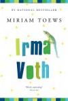 Irma Voth - Miriam Toews