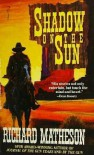 Shadow On The Sun - Richard Matheson
