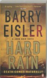Hard Rain  - Barry Eisler