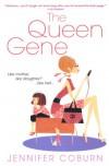 The Queen Gene - Jennifer Coburn