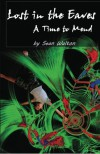 A Time to Mend: Lost in the Eaves (Volume 2) - Sean Walton