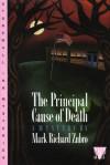 The Principal Cause of Death - Mark Richard Zubro