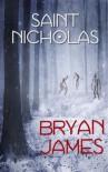 Saint Nicholas - Bryan James