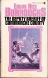Deputy Sheriff of Commanche County - Edgar Rice Burroughs
