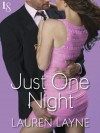 Just One Night - Lauren Layne