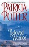 Beloved Warrior - Patricia Potter