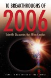 10 Breakthroughs Of 2006: Scientific Discoveries That Affirm Creation - Joe Aguirre, Hugh Ross, Jeff Zweerink, Dave Rogstad, Fazale Rana