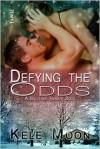 Defying the Odds - Kele Moon