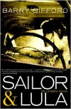 Sailor & Lula: The Complete Novels - Barry Gifford