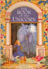 The Book of the Unicorn - Nigel Suckling, Linda Garland, Roger Garland