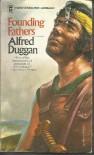 Founding Fathers - Alfred Duggan