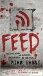 Feed (Newsflesh Trilogy Series #1) -