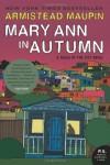 Mary Ann in Autumn: A Tales of the City Novel (P.S.) - Armistead Maupin