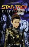 Dark Passions (Star Trek #1 0f 2) - Susan   Wright