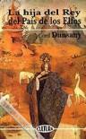 La hija del rey del país de los elfos - Lord Dunsany