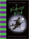 Witches at War!: The Wickedest Witch - Martin Howard, Colin Stimpson