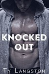 Knocked Out - Ty Langston