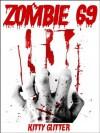 Zombie 69 - Kitty Glitter
