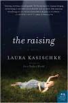 The Raising - Laura Kasischke