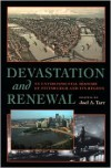 Devastation and Renewal: An Environmental History of Pittsburgh and Its Region - Joel A. Tarr (Editor)